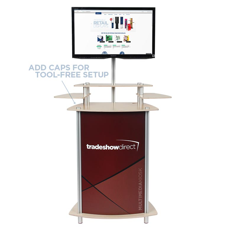 MultiMedia Twist Kiosk with Aluminum Caps for Tool-Free Setup
